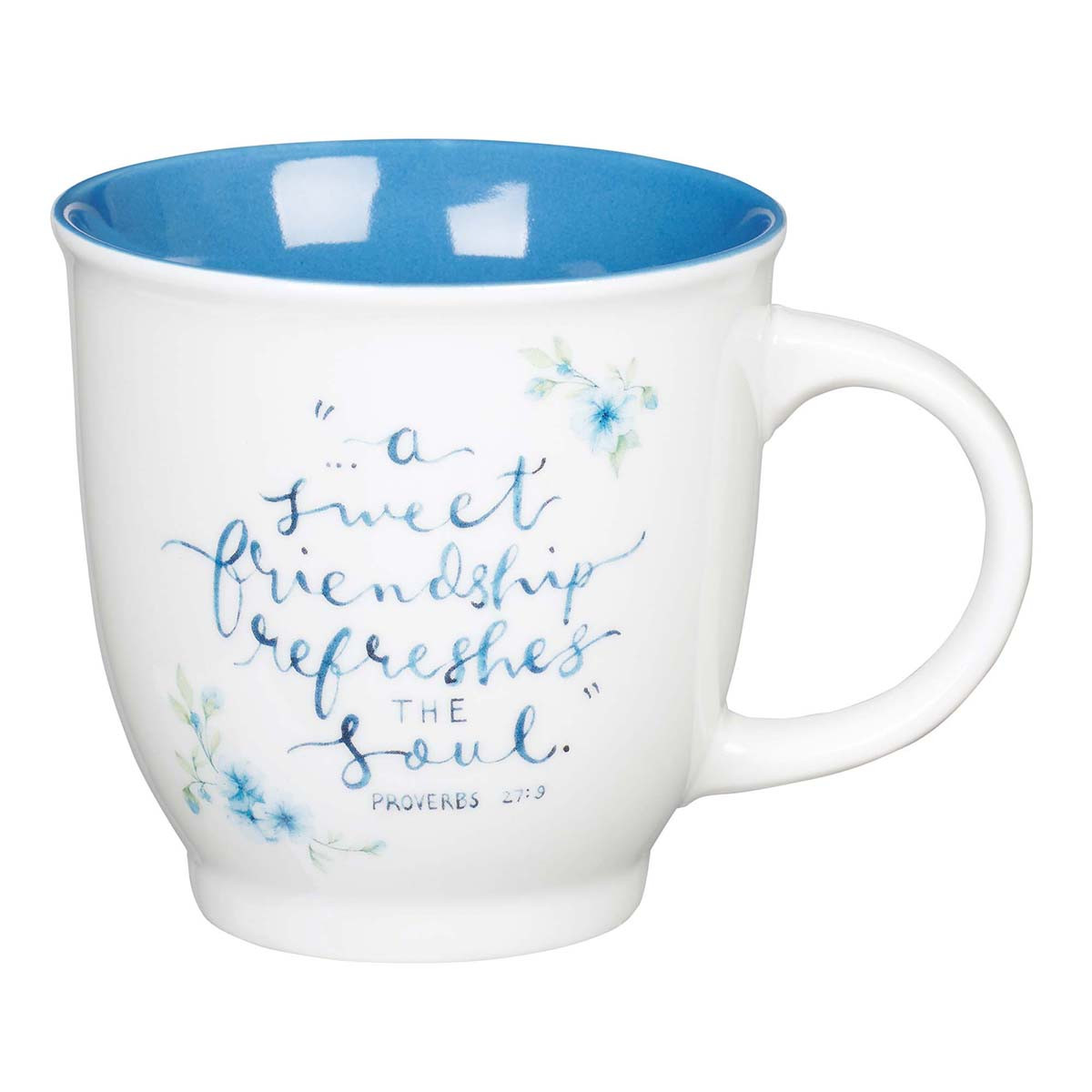 Proverbs 27:9 A Sweet Friendship Refreshes The Soul (Ceramic Mug)