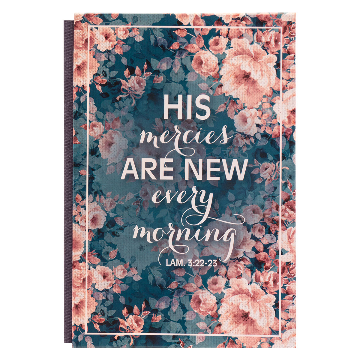 His Mercies Are New Every Morning (Quarter-Bound Hardcover Journal)