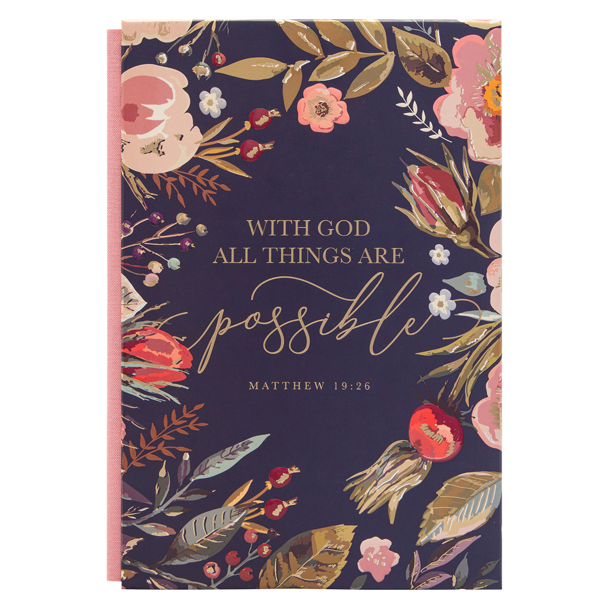With God All Things Are Possible (Quarter-Bound Hardcover Journal)