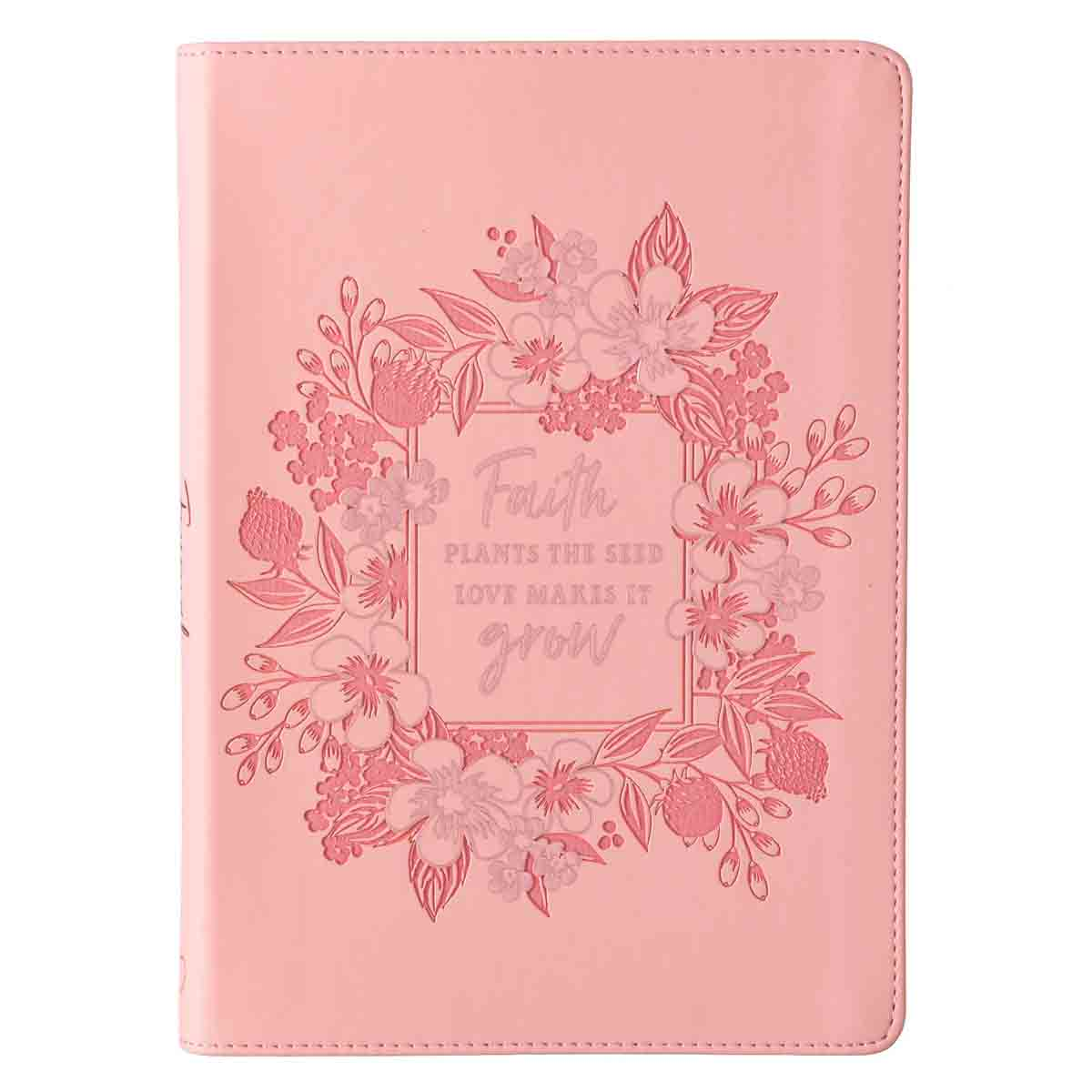 Faith Plants The Seed Love Makes It Grow Pink (LuxLeather Journal)