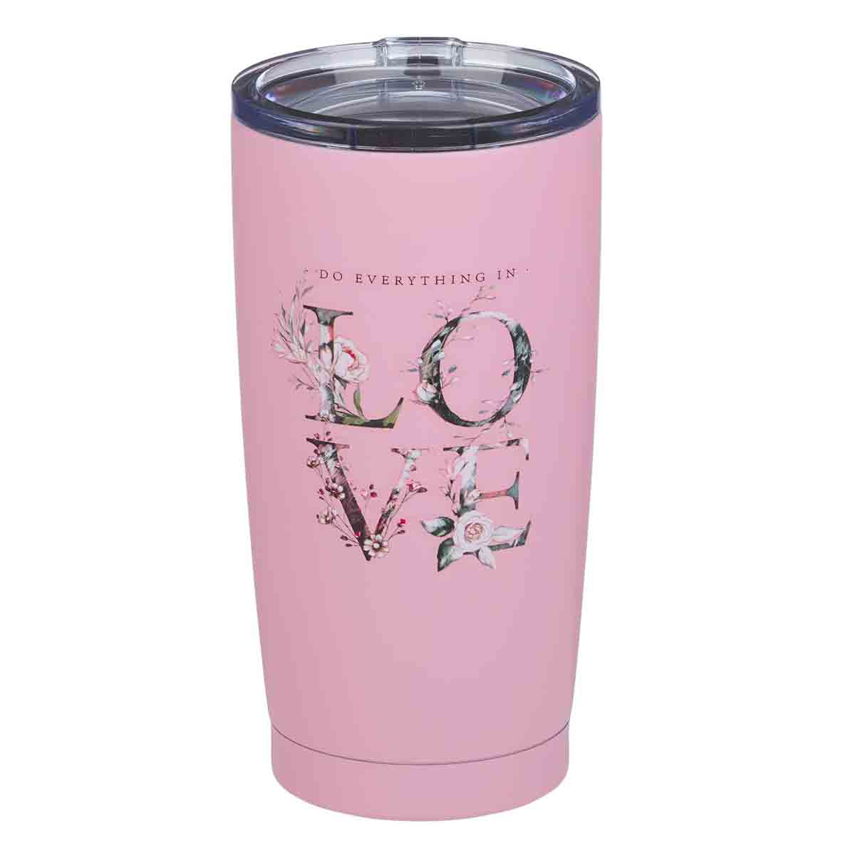 Do Everything In Love Pink (Stainless Steel Mug)